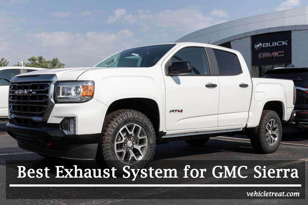 Best Exhaust System for GMC Sierra